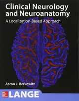 9781259834400-1259834409-Lange Clinical Neurology and Neuroanatomy: A Localization-Based Approach