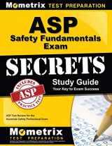 9781609712099-1609712099-ASP Safety Fundamentals Exam Secrets Study Guide: ASP Test Review for the Associate Safety Professional Exam