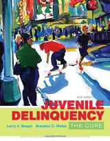 9781305577411-1305577418-Juvenile Delinquency: The Core