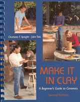 9780767417013-0767417011-Make It in Clay: A Beginner's Guide to Ceramics