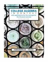 9780134179025-0134179021-College Algebra in Context with Applications for the Managerial, Life, and Social Sciences