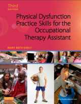 9780323059091-0323059090-Physical Dysfunction Practice Skills for the Occupational Therapy Assistant