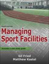 9781492589570-1492589578-Managing Sport Facilities