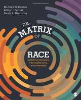 9781452202693-1452202699-The Matrix of Race: Social Construction, Intersectionality, and Inequality (NULL)