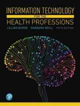 9780134877716-0134877713-Information Technology for the Health Professions