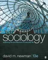 9781544373850-1544373856-Sociology: Exploring the Architecture of Everyday Life