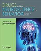 9781506338941-1506338941-Drugs and the Neuroscience of Behavior: An Introduction to Psychopharmacology