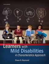 9780133827118-0133827119-Learners with Mild Disabilities: A Characteristics Approach, Enhanced Pearson eText with Loose-Leaf Version -- Access Card Package (What's New in Special Education)