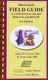 9780979625244-0979625246-Illustrated Field Guide to Congenital Heart Disease and Repair - Pocket Sized
