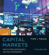 9780262029483-0262029480-Capital Markets, Fifth Edition: Institutions, Instruments, and Risk Management (The MIT Press)