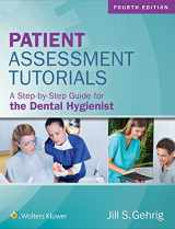 9781496335005-1496335007-Patient Assessment Tutorials: A Step-By-Step Guide for the Dental Hygienist