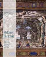 9780292722736-0292722737-Making the Scene: A History of Stage Design and Technology in Europe and the United States