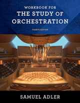 9780393283174-0393283178-Workbook: for The Study of Orchestration, Fourth Edition
