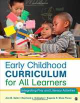 9781452240299-1452240299-Early Childhood Curriculum for All Learners: Integrating Play and Literacy Activities