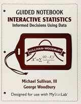 9780134081229-0134081226-MyLab Statistics for Interactive Statistics: Informed Decisions Using Data eCourse -- Access Card -- PLUS Guided Notebook