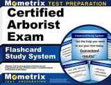 9781627339599-1627339590-Certified Arborist Exam Flashcard Study System: Arborist Test Practice Questions & Review for the International Society of Arboriculture's Certified Arborist Certification Examination (Cards)