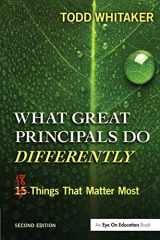 9781596672000-1596672005-What Great Principals Do Differently: Eighteen Things That Matter Most