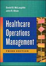 9781567938517-1567938515-Healthcare Operations Management (AUPHA/HAP Book)