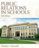 9780137072453-0137072457-Public Relations in Schools (5th Edition)