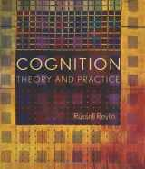 9780716756675-0716756676-Cognition: Theory and Practice