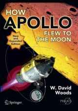 9781441971784-1441971785-How Apollo Flew to the Moon (Springer Praxis Books)
