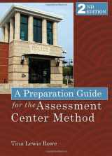 9780398087517-0398087512-A Preparation Guide for the Assessment Center Method
