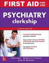 9780071841740-0071841741-First Aid for the Psychiatry Clerkship, Fourth Edition (First Aid Series)