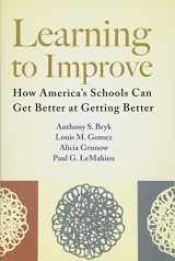9781612507910-1612507913-Learning to Improve: How America's Schools Can Get Better at Getting Better