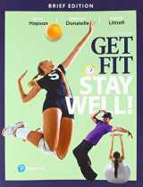 9780134452289-0134452283-Get Fit, Stay Well! Brief Edition (4th Edition) (Masteringhealth&wellness)