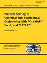 9780131482043-0131482041-Problem Solving in Chemical and Biochemical Engineering with POLYMATH, Excel, and MATLAB