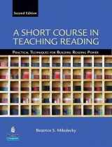 9780131363854-0131363859-A Short Course in Teaching Reading: Practical Techniques for Building Reading Power