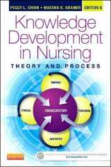 9780323316521-0323316522-Knowledge Development in Nursing: Theory and Process (Chinn,Integrated Theory and Knowledge Development in Nursing)
