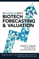 9780998407500-099840750X-The Pharmagellan Guide to Biotech Forecasting and Valuation