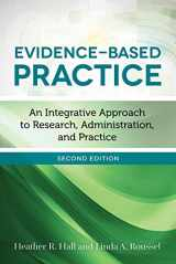 9781284098754-1284098753-Evidence-Based Practice: An Integrative Approach to Research, Administration, and Practice