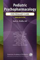 9781610021999-1610021991-Pediatric Psychopharmacology for Primary Care