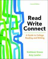 9781319035969-1319035965-Read, Write, Connect: A Guide to College Reading and Writing