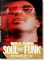 9783836572408-3836572400-Bruce W. Talamon. Soul. R&B. Funk. Photographs 1972–1982