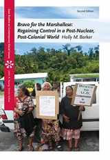 9781111833848-1111833842-Bravo for the Marshallese: Regaining Control in a Post-Nuclear, Post-Colonial World (Case Studies on Contemporary Social Issues)