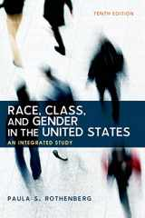 9781464178665-1464178666-Race, Class, and Gender in the United States: An Integrated Study