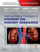 9781455746170-1455746177-National Kidney Foundation Primer on Kidney Diseases (Expert Consult- Online and Print)