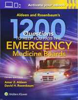 9781496343260-1496343263-Aldeen and Rosenbaum's 1200 Questions to Help You Pass the Emergency Medicine Boards