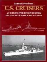 9780870217180-0870217186-U.S. Cruisers: An Illustrated Design History