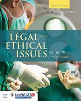 9781284036794-1284036790-Legal and Ethical Issues for Health Professionals