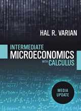9780393689990-0393689999-Intermediate Microeconomics with Calculus: A Modern Approach: Media Update (First Edition)