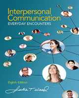 9781285445830-128544583X-Interpersonal Communication: Everyday Encounters