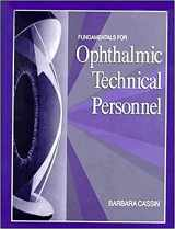 9780721649313-0721649319-Fundamentals for Ophthalmic Technical Personnel
