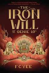 9781419731457-1419731459-The Iron Will of Genie Lo (A Genie Lo Novel)