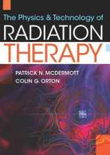 9781930524446-1930524447-The Physics & Technology of Radiation Therapy