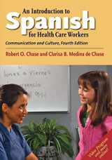 9780300212976-0300212976-An Introduction to Spanish for Health Care Workers: Communication and Culture, Fourth Edition (Yale Language Series) (English and Spanish Edition)