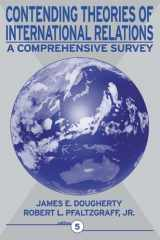 9780321048318-0321048318-Contending Theories of International Relations: A Comprehensive Survey